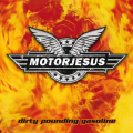 Motorjesus - Dirty Pounding Gasoline 2004